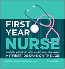 'First Year Nurse: Wisdom, Warnings, and What I Wish I'd Known My First 100 Days on the Job' (Kaplan Test Prep) Fourth Edition