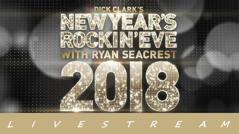 Dick Clark New Year's Eve, Dick Clark New Year's Eve 2018, Watch Dick Clark New Year's Eve Online, Dick Clark New Year's Eve Live Stream, Dick Clark's New Year's Eve 2018