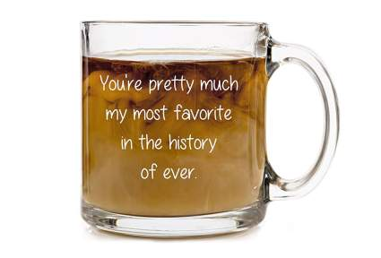 Glass coffee mug that says Youre my favorite person as a best friend valentines gift