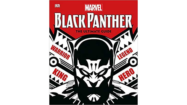 black panther the ultimate guide