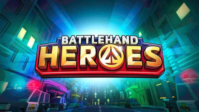 BattleHand Heroes Tips