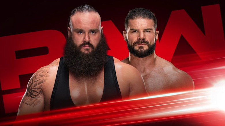 Braun Strowman vs. Bobby Roode
