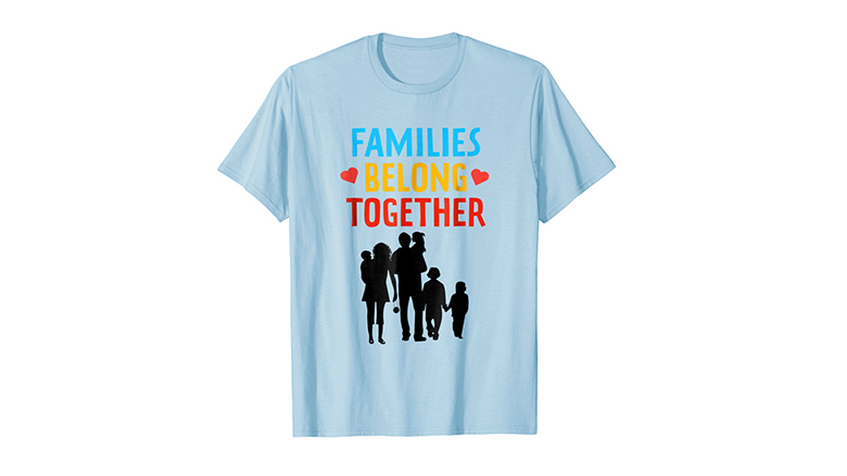 Families Belong Together graphic protest t shirt