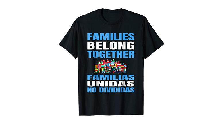 Families Belong Together international protest shirt