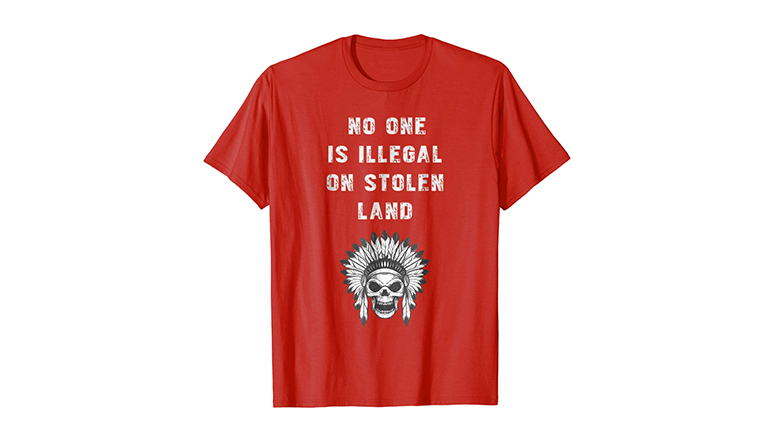 No one is illegal on stolen land native american protest t shirt