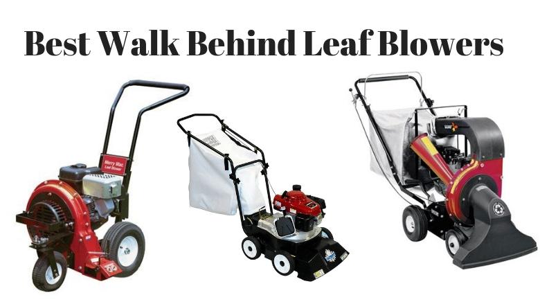 walk behind leaf blower