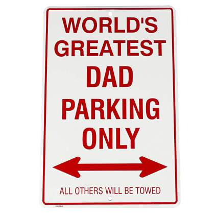 worlds greatest dad parking sign