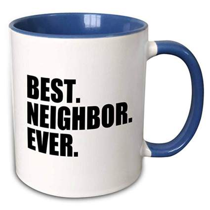 best neightbor mug