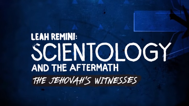 Watch Leah Remini Scientology Jehovah's Witnesses Online