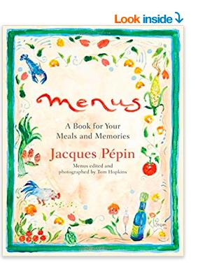 Menus by Jacques Pépin