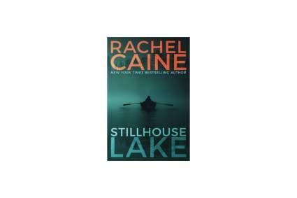 Rachel Caine Stillhouse lake book