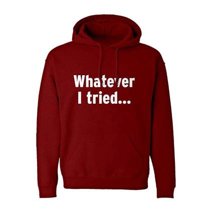 Whatever red hoodie