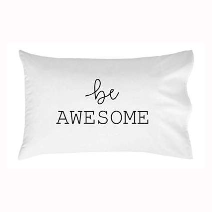 white and black be awesome pillowcase