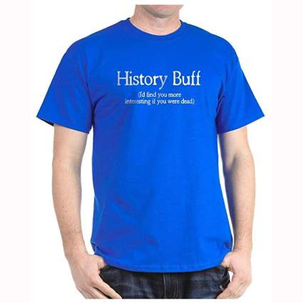 blue history buff tee shirt