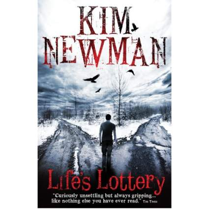 Life's Lottery by Kim Newman