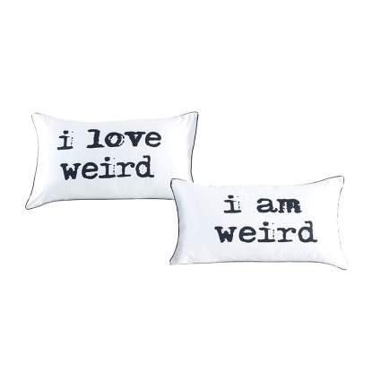 """""""I love weird"""" pillowcase set"""