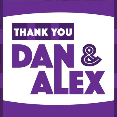 Thank You Dan and Alex