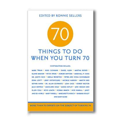 book about things to do when you're 70