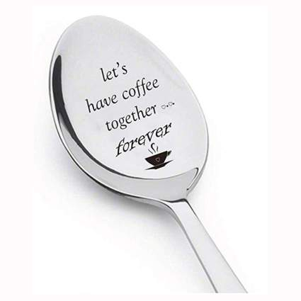 let's have coffee together forever engraved spoon