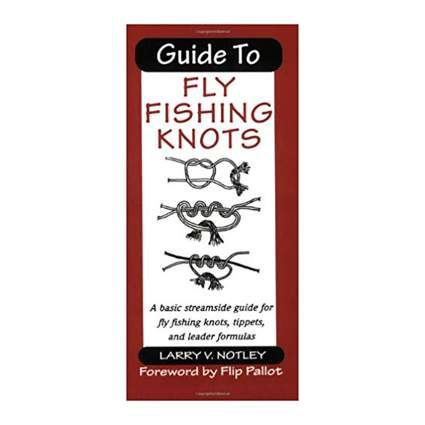 Guide to Fly Fishing Knots
