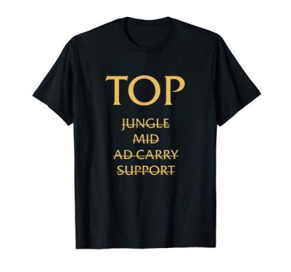 top lane league of legends tshirt