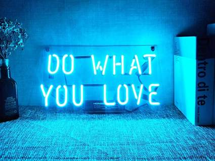 Do What You Love Neon Signs