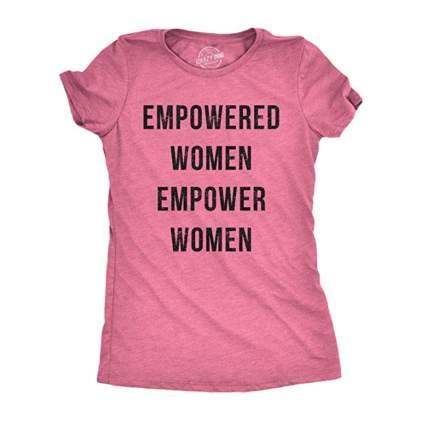 Pink Empowered women tee shirt