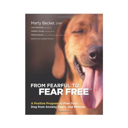 from fearful to fear free dog training book