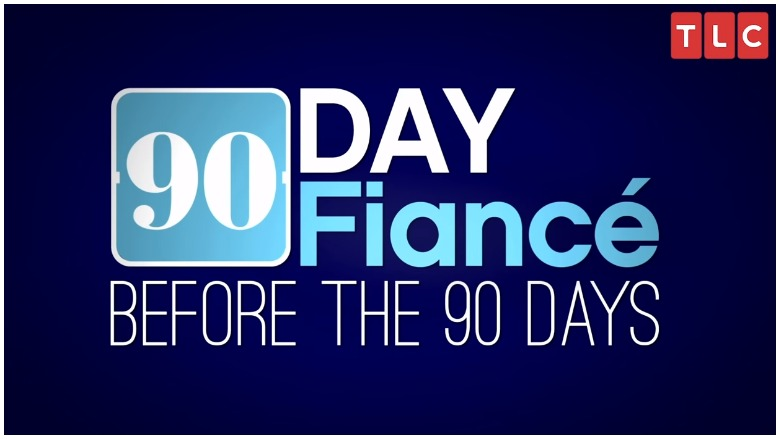 90 Day Fiance Before the 90 Days Time