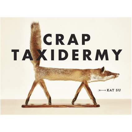 Crap Taxidermy book cover