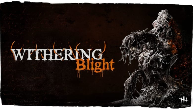 Dead by Daylight Withering Blight Delayed
