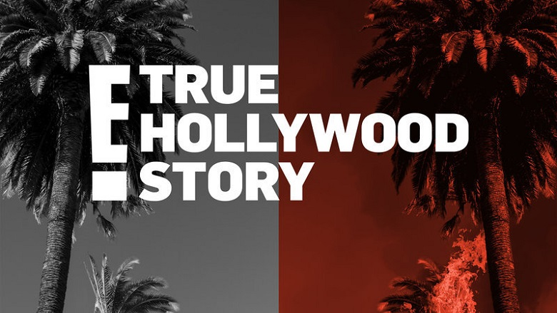Watch E! True Hollywood Story 2019 Online