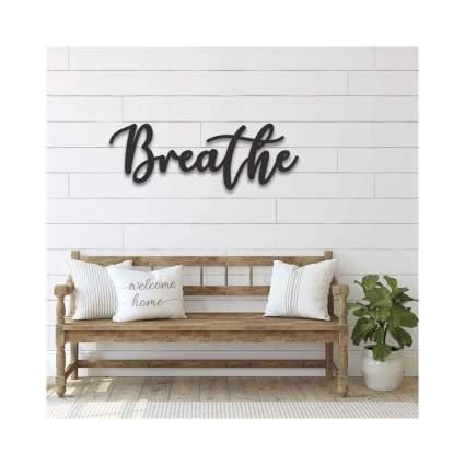 "Handmade Metal 3D ""Breathe"" Sign"