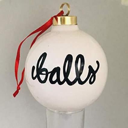 White Christmas ornament that says Balls