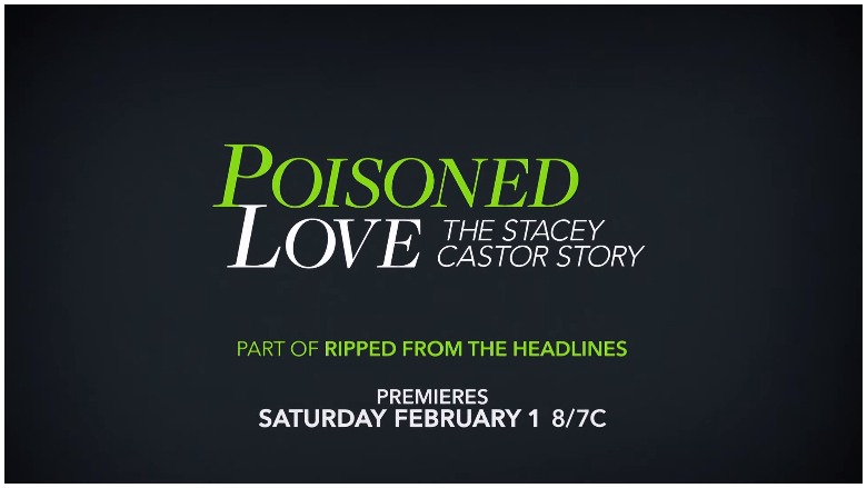 Poisoned Love, Stacey Castor, Lifetime
