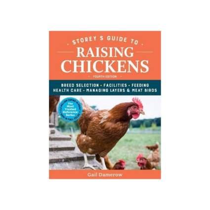 'Storey's Guide to Raising Chickens', 4th Edition book