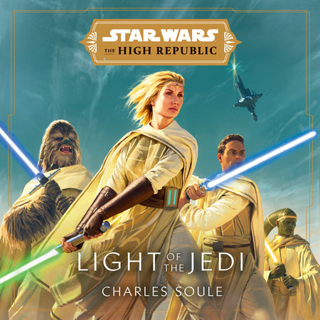 Cover for Star Wars: The High Republic: Light of the Jedi book