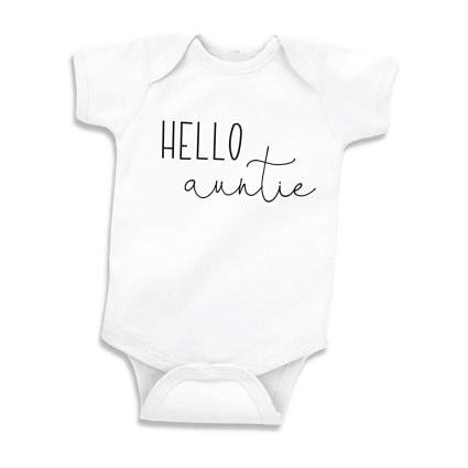 "White onsie that says ""hello auntie"""