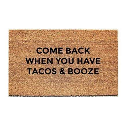 Come Back When You Have Tacos & Booze Doormat