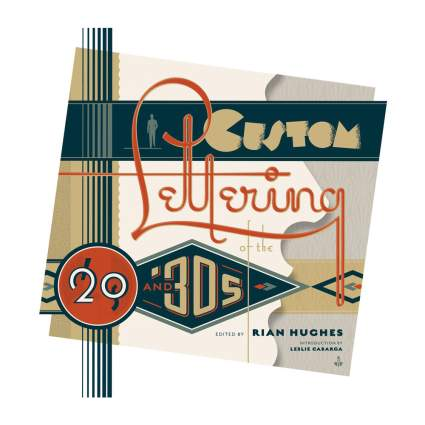 """Book cover of """"Custom Lettering of the 20s and 30s"""""""