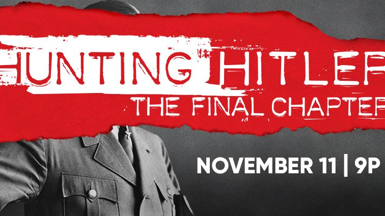 Hunting Hitler: The Final Chapter