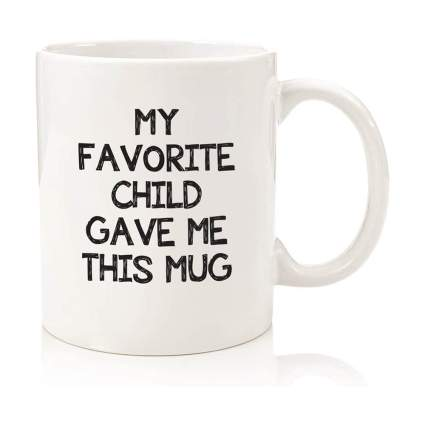 My Favorite Child Mug