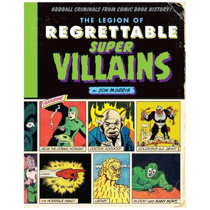 The Legion of Regrettable Super Villians