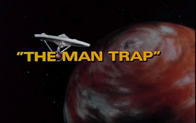 "Intro screen for the first episode of ""Star Trek: The Original Series"" The Man Trap"