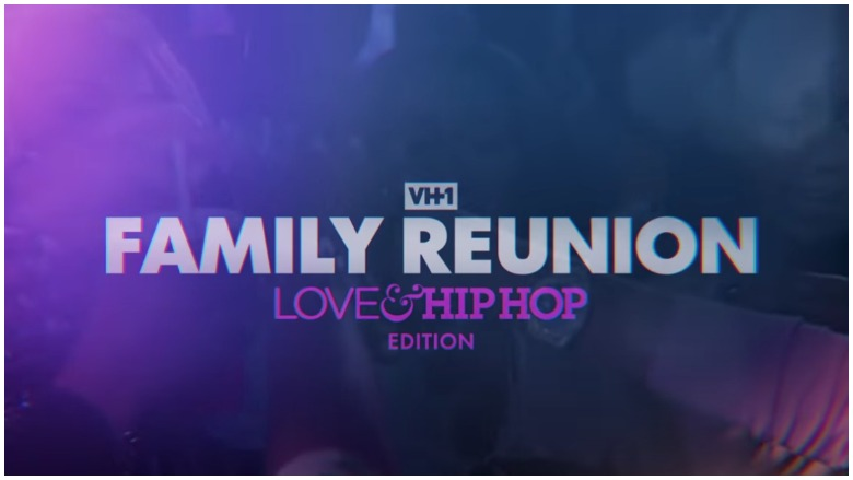 love & hip hop family reunion