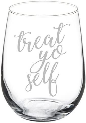 Treat Yo Self Wine Glass self care gifts for mom