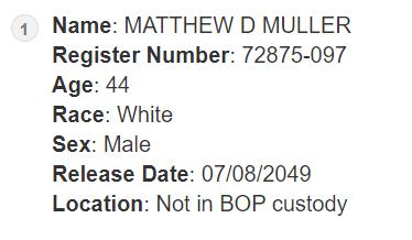 matthew muller federal prison records