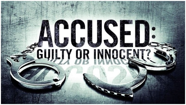 Accused Guilty or Innocent