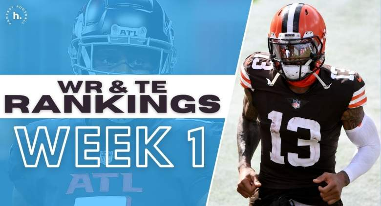 Fantasy Football Wide Receiver and Tight End Rankings Week 1