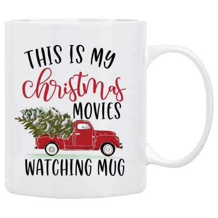 This is My Christmas Movies Watching Mug with red truck